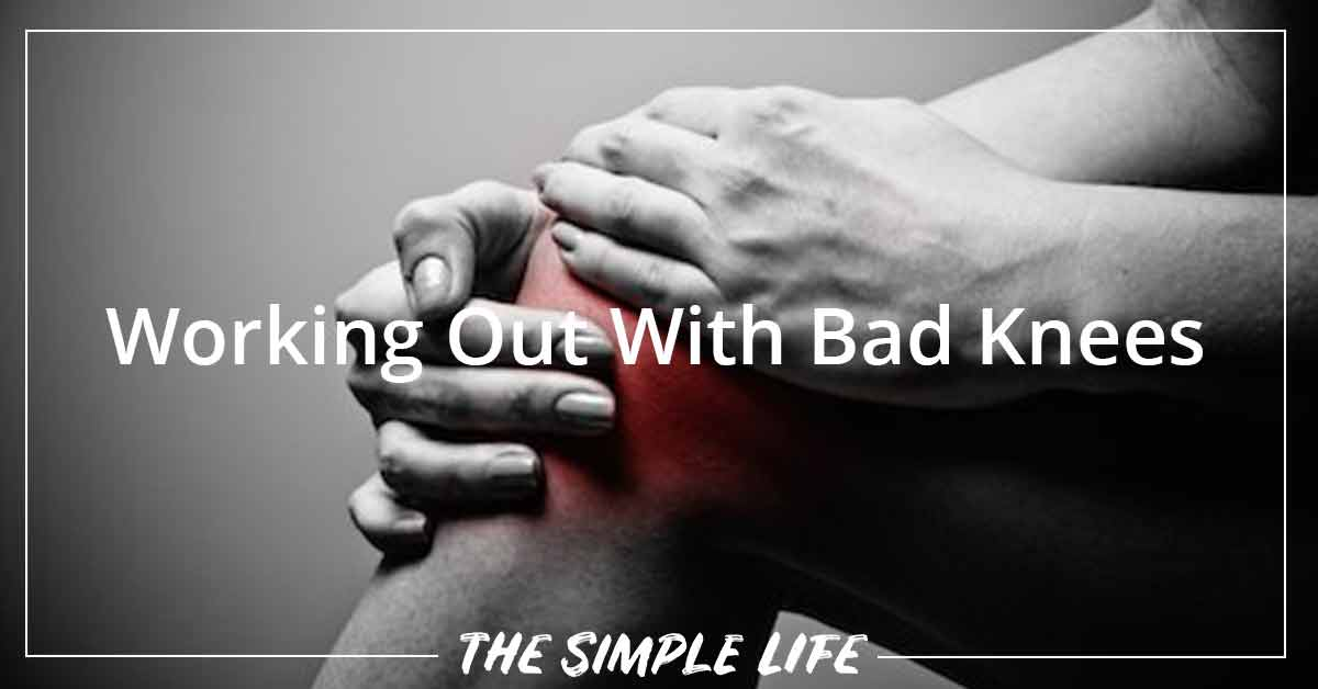 Working Out With Bad Knees