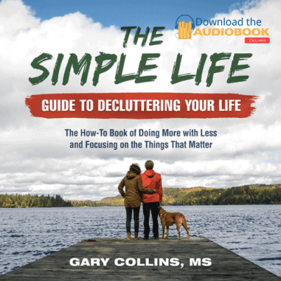 The Simple Life Guide To Decluttering Your Life Audio