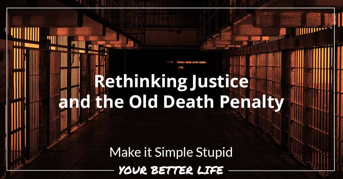 E50: Rethinking Justice And The Old Death Penalty