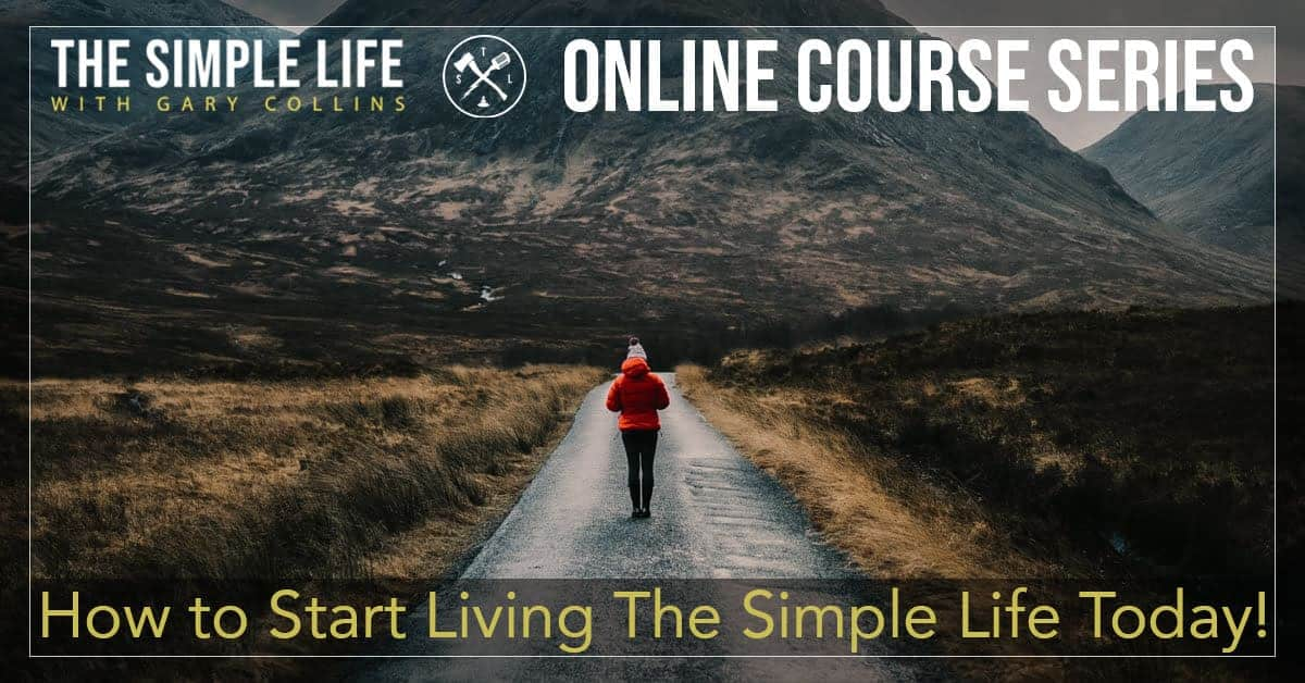 How to Start Living The Simple Life Today!